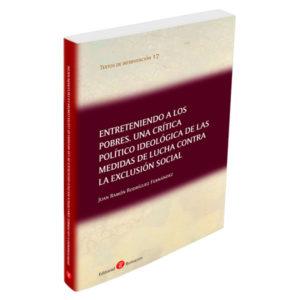 ÀGORA RECOMANA: Entreteniendo a los pobres. Una crítica político ideológica de las medidas de lucha contra la exclusión social