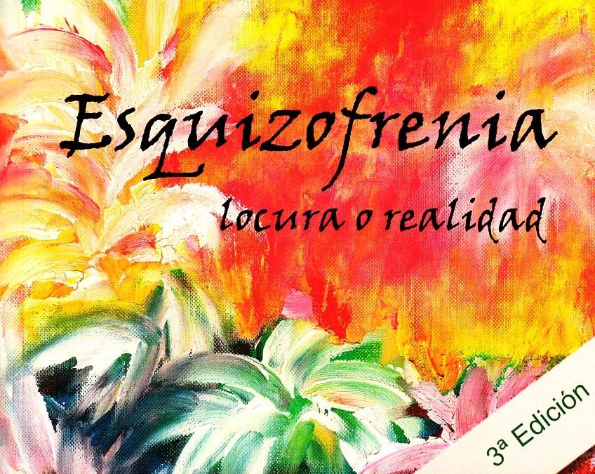 Esquizofrenia: locura o realidad